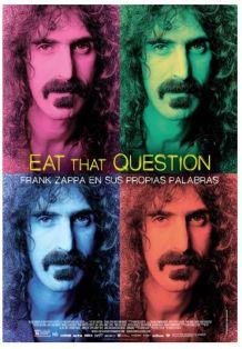 eat-that-questiion-frank-zappa-en-sus-propias-palabras