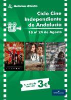 Ciclo Cine Independiente Andalucía 18 al 24 agosto 2017