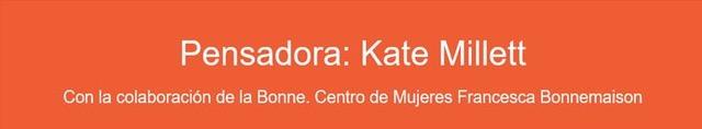 Pensadora Kate Millett -Barcelona, marzo-
